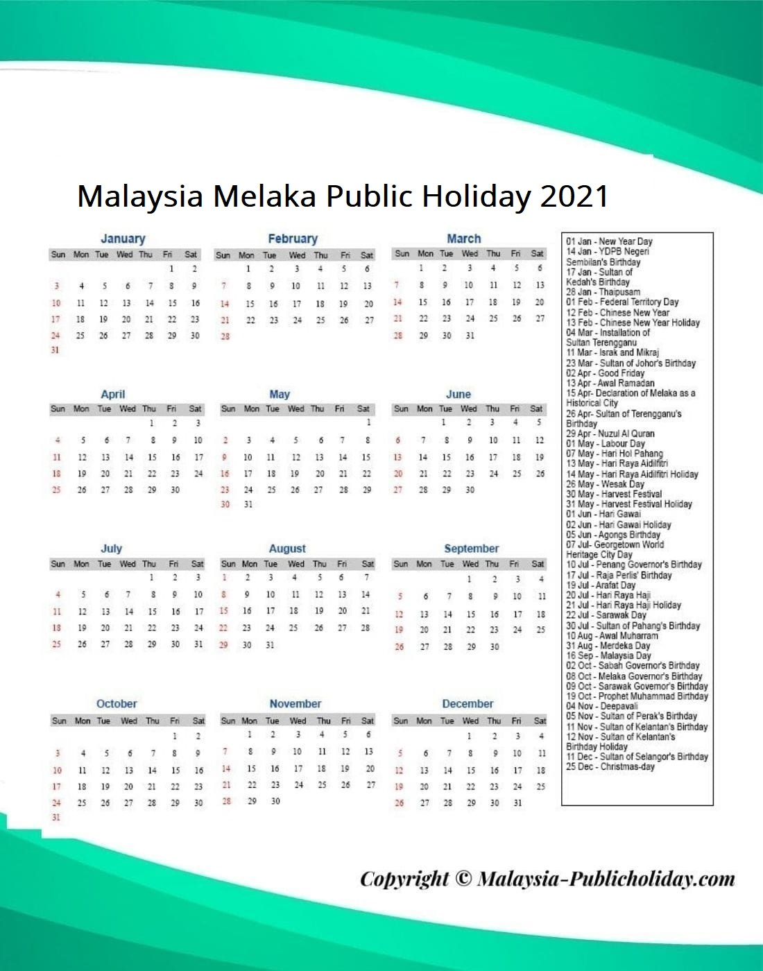 Melaka Public Holiday 2021